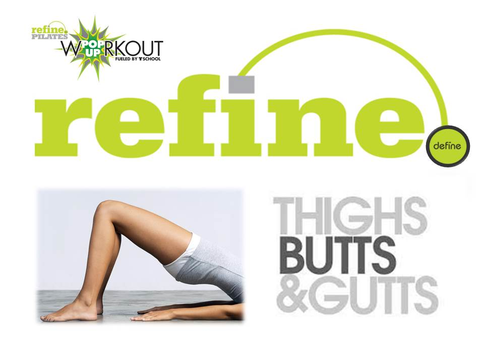 Refine and Define Butts and guts handout
